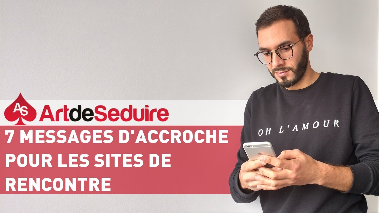 Bon message d'accroche site de rencontre