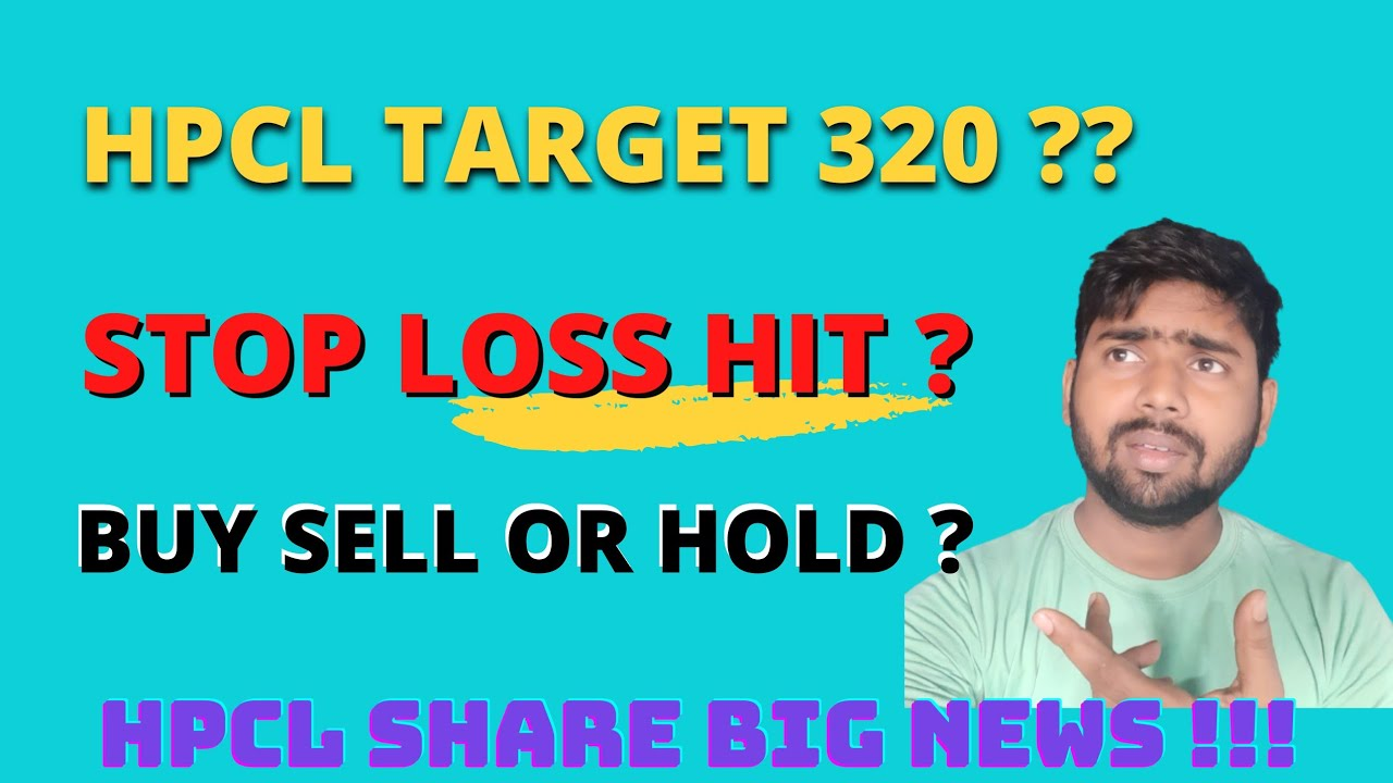HINDPETRO Share Price Today  TARGET 320 ?! HPCL BUY SELL OR HOLD ?