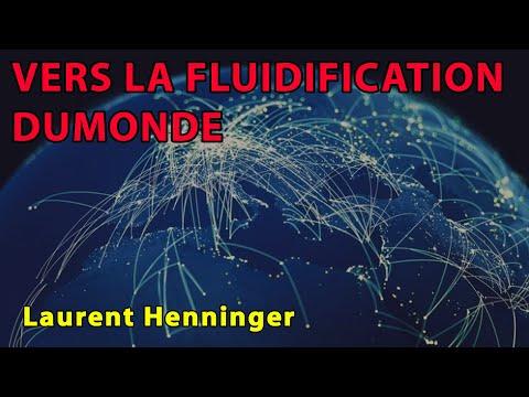 Laurent Henninger - Vers la fluidification du monde