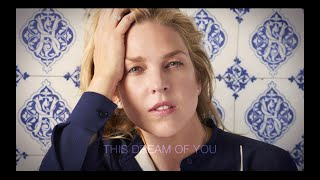 Diana Krall - This Dream Of You (Trailer)
