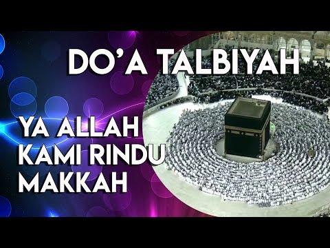 Doa Haji Umroh Lengkap - Mulai dari berangkat sampai pulang - Tata Cara Haji Umroh.