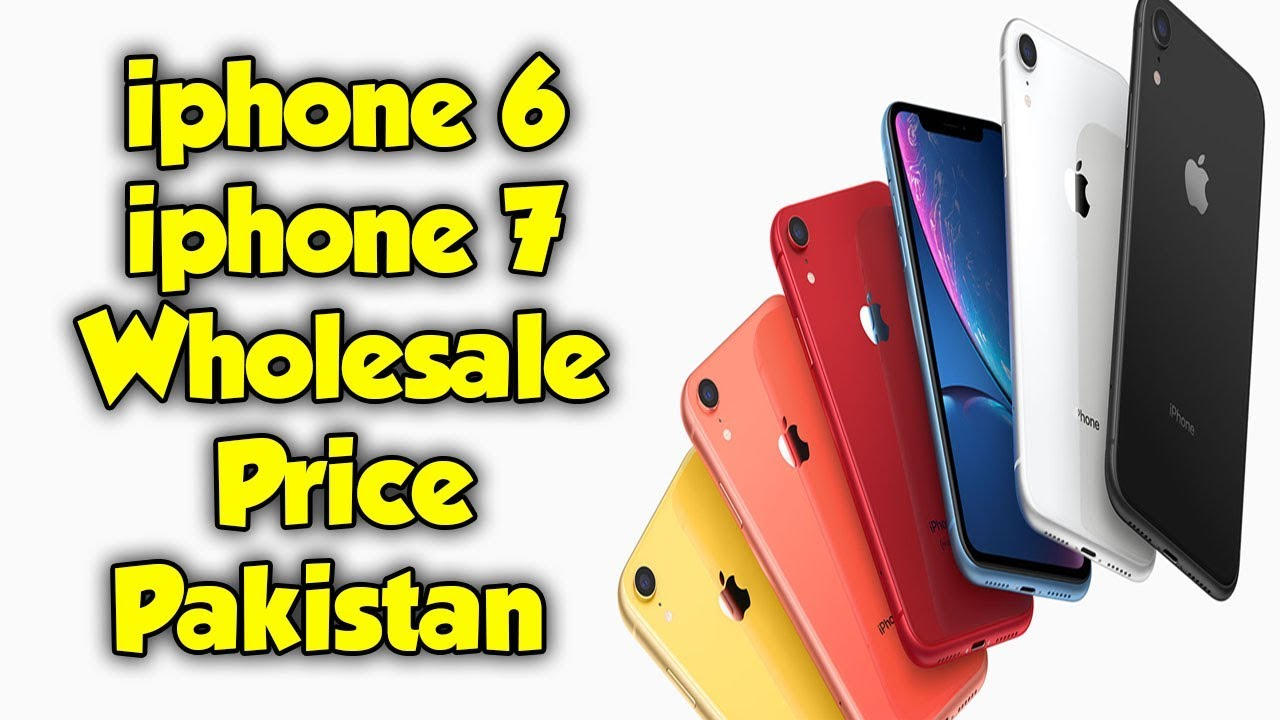 Apple Iphone Prices Latest Models In Pakistan Buy Apple Mobiles Iphone 6 Iphone 7 Wholesale Youtube
