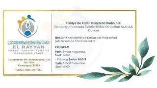 Dünyada ve Türkiye'de Kadın Olmak - Sevim Nadir - El Rayyan Vakfı Bursa (5 Mart 2020)