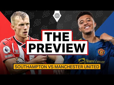 Full Debuts For Varane & Sancho? | Southampton v Man United | Preview