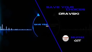 Best Electronic Background Music with Drum Beats! Dravski - Save Your Choices. Audio Visual HD!