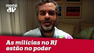 As milícias no RJ estão no poder | #CarlosAndreazza