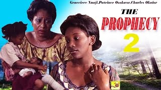 The Prophecy 2 [ GENEVIEVE NNAJI VS PATIENCE OZOKWOR ] - Latest Nigerian Nollywood Movie