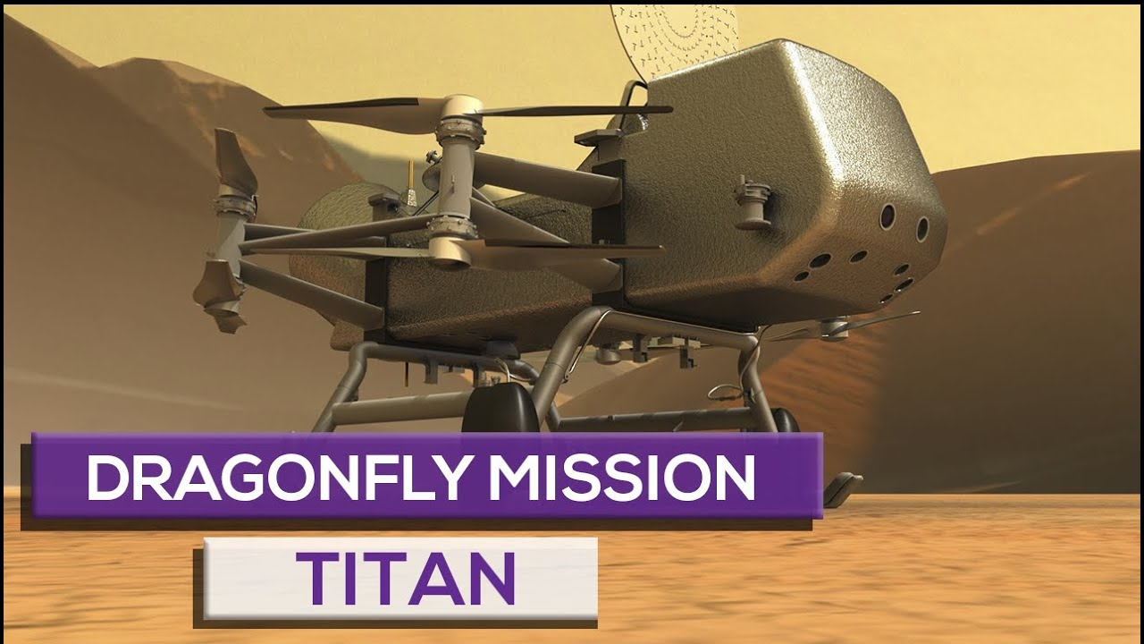 The Dragonfly Mission To Titan!