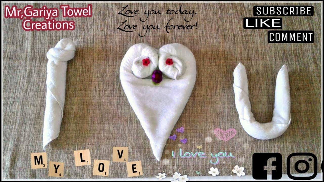 I Love You Towel Art Hospitality Towel Folding Housekeeping Love You Baby I U Youtube