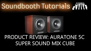 Product Review: Auratone 5C Super Sound Mix Cube | SPLmixing.com