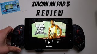 Xiaomi Mi Pad 3 Review/Hands on/Gaming/Screen/Sound/Benchmarks/Battery/Test(2K/4GB RAM)Video/English