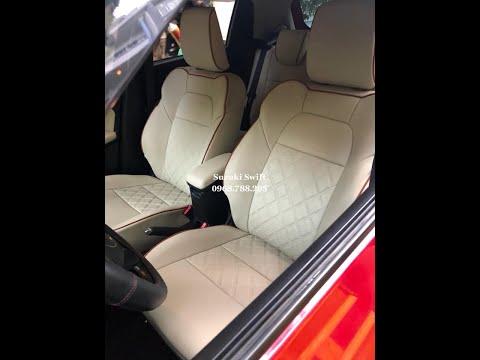 [Suzuki Swift] Bọc ghế da xe Suzuki Swift 2019 tại Tphcm, Đổi màu nội thất Suzuki Swift nhẹ nhàng