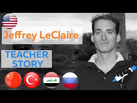 Teach English in Turkey China Iraq Russia - Interview with ESL Professional Jeffrey LeClaire