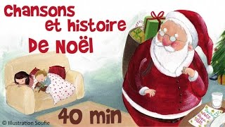 10 chansons de Noël + 1 histoire - 40 min pour les enfants