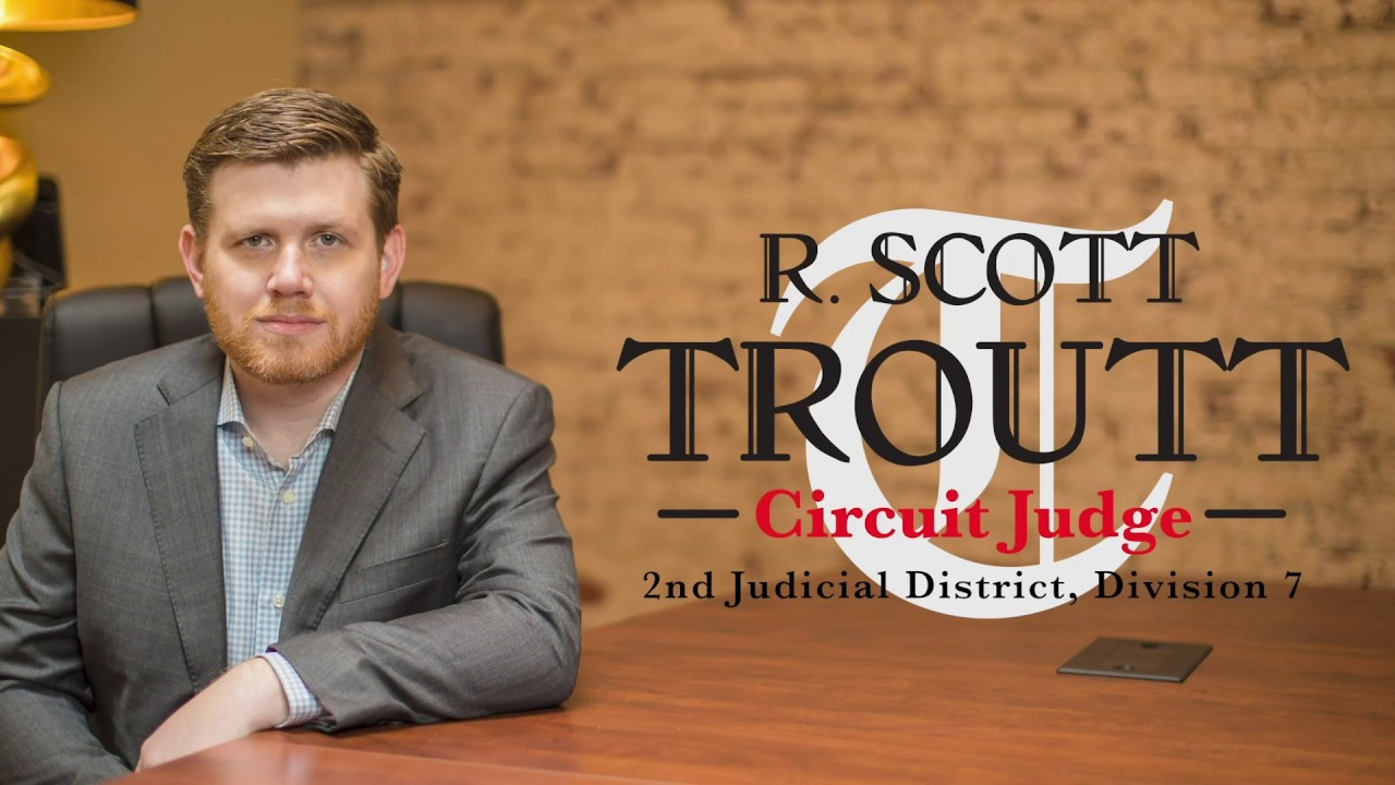 Tiffany Troutt || Scott Troutt for Circuit Judge Campaign