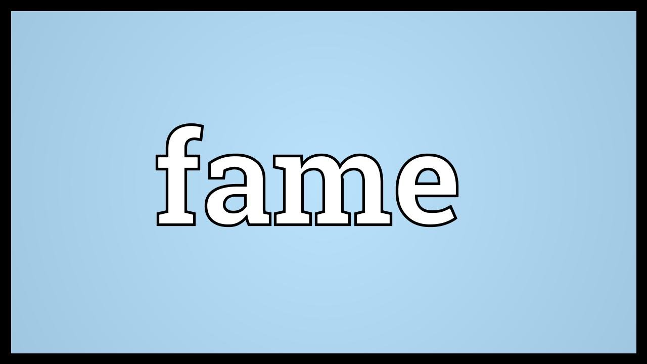 Definition Of Fame