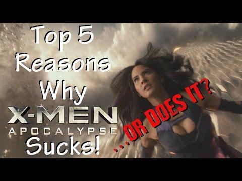 Top 5 Reasons XMen: Apocalypse Sucks! ...or Does It?