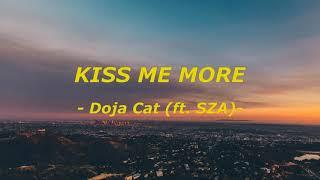 Kiss Me More - Doja Cat (feat. SZA) (Lyrics dan Lirik Terjemahan)