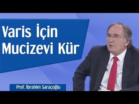 Varise Karşı Mucizevi Kür | Prof. İbrahim Saraçoğlu