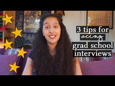 Acing Grad School + Ph.D Interviews | 3 TIPS