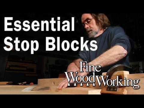 Essential Stop Blocks with Bob Van Dyke