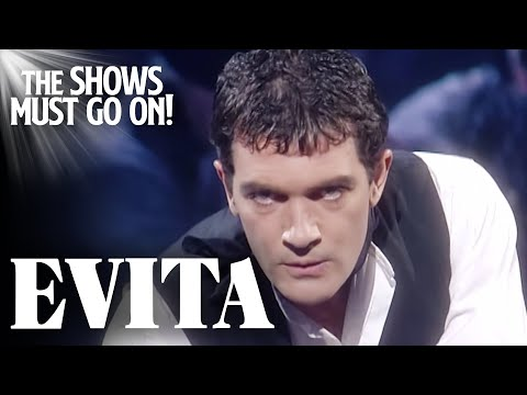 'Oh What A Circus' Antonio Banderas | EVITA