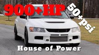 House of Power 900+hp 55psi EVO 9