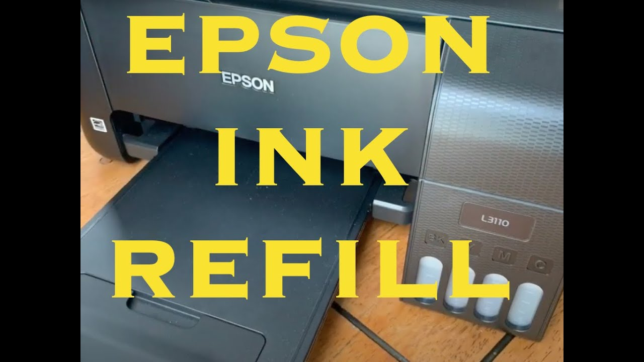 EPSON L3110 Printer-How to Add and Refill Ink
