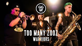 Too Many Zooz - Warriors