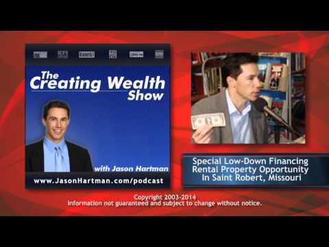 Creating Wealth #138 - Special Low-Down Financing Rental Property Opportunity