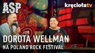 Dorota Wellman - Pol'and'Rock 2018 - całe spotkanie