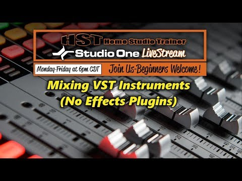 Mixing VST Instruments (No Effects Plugins) in PreSonus Stud