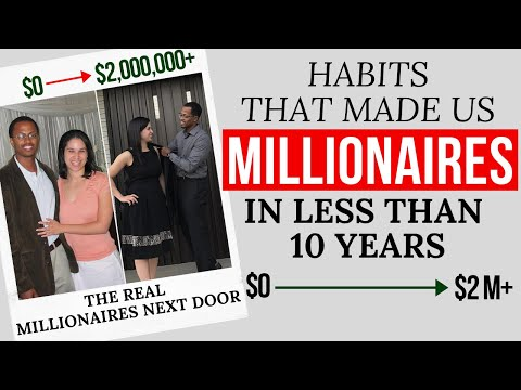 Habits That Made Us Millionaires in Less Than Ten Years