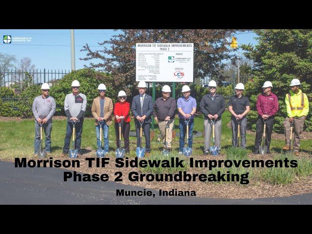 Delaware County, Muncie, Indiana - Morrison TIF Sidewalk Improvements Phase 2 Groundbreaking