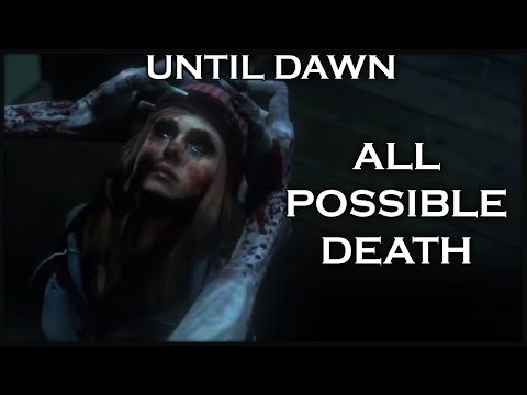 UNTIL DAWN - 100% All Possible Death and Secret Deaths!