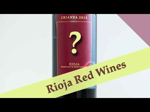 Red Rioja Wines: What I Learned And 4 Picks