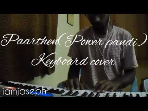 The Youth of Power Paandi - Paarthen (Song Video) | Power Paandi | Keyboard cover |
