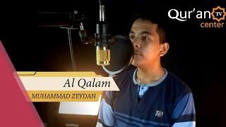 Gambar cover MUROTTAL QUR'AN || MUHAMMAD ZEYDAN || AL QOLAM