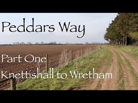 The Peddars Way, Part One - Norfolk's Finest Long Distance Trail.