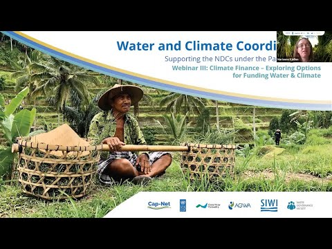 Webinar III: Climate Finance – Exploring Options for Funding Water & Climate