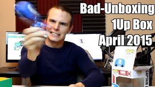 Bad Unboxing - 1Up Box [April 2015]