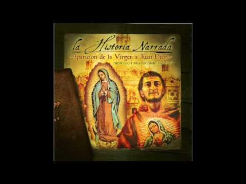Las Apariciones de La Virgen a Juan Diego (Parte 2) - Narrador: Eduardo Linan