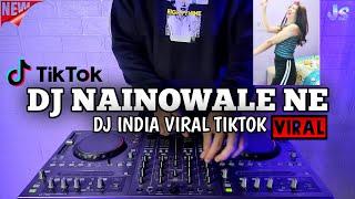 DJ NAINOWALE NE INDIA REMIX VIRAL TIKTOK TERBARU 2021 | NAINOWALE NE DJ THUAN BAHARR