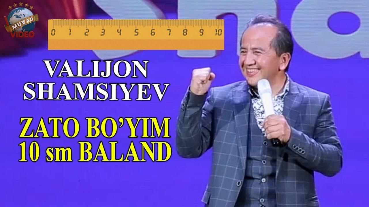 Valijon Shamsiyev - Zato bo`yim 10 sm baland