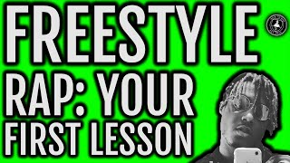 HOW TO FREESTYLE: For Beginners... Your FIRST Lesson