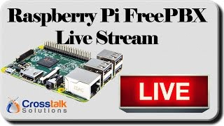 Raspberry Pi FreePBX setup LIVE STREAM