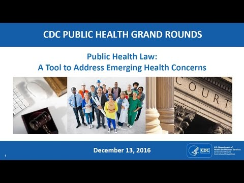 Public Health Law: A Tool to Address Emerging Health Concern