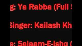 ho.Ya Rabba [Full Song] (HD) With Lyrics - Salaam-E-Ishq_youtube_original.flv