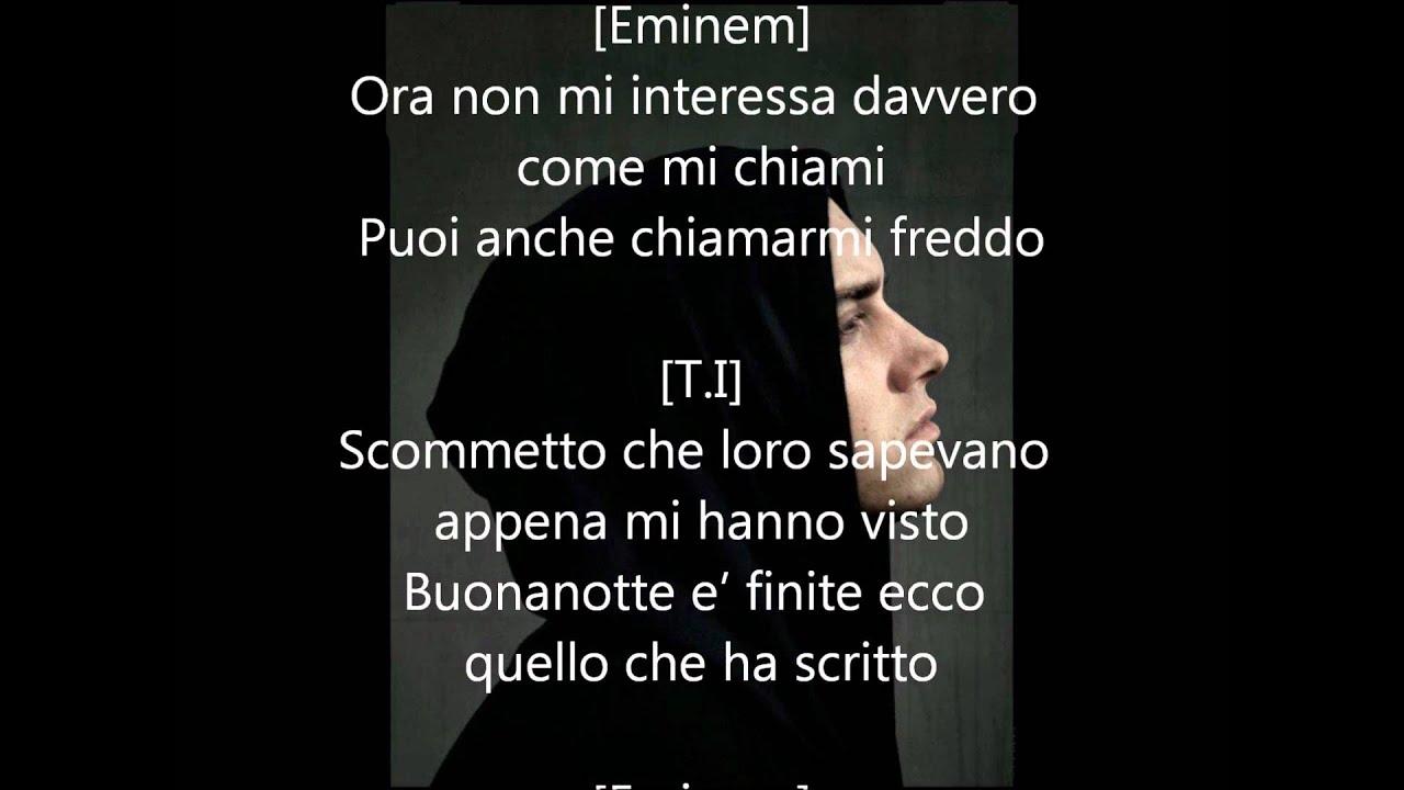 That S All She Wrote T I Ft Eminem Sottotitoli In Italiano Ultimo Verso