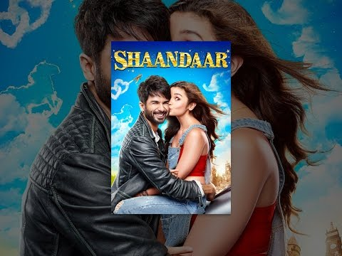 shaandaar full movie online 720p or 1080p